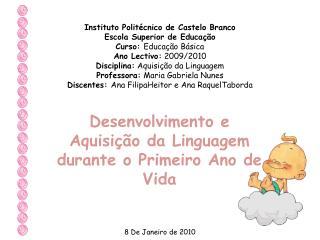 Desenvolvimento e Aquisição da Linguagem durante o Primeiro Ano de Vida