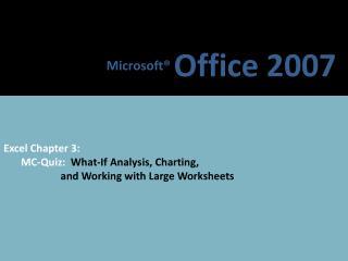 Microsoft®  Office 2007