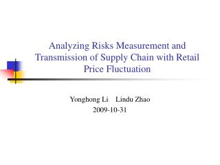 Analyzing Risks Measurement and Transmission of Supply Chain with Retail Price Fluctuation
