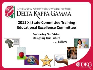 2011  Xi State Committee Training Educational Excellence Committee Embracing Our Vision