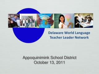Appoquinimink School District October 13, 2011