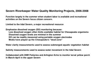 Severn Riverkeeper Water Quality Monitoring Projects, 2006-2008