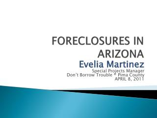 FORECLOSURES IN ARIZONA