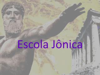Escola J�nica