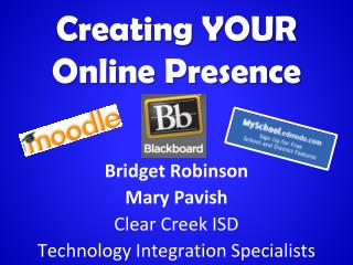Creating YOUR Online Presence