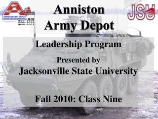 Leadership Program Presented by Jacksonville State University Fall 2010: Class Nine