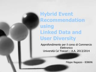 Hybrid Event Recommendation using Linked Data and User Diversity