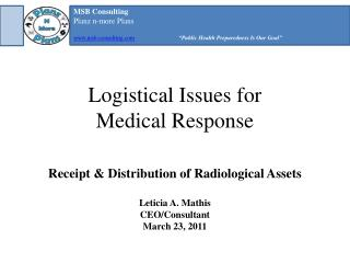 Logistical Issues for          Medical Response