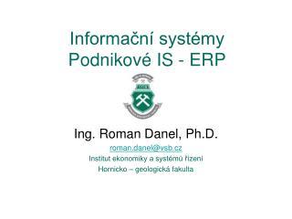Informační systémy Podnikové IS - ERP