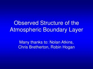 Observed Structure of the Atmospheric Boundary Layer