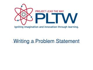 Writing a Problem Statement