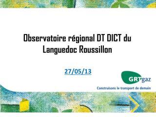 Observatoire  régional DT DICT du Languedoc Roussillon