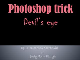 Photoshop trick Devil's eye