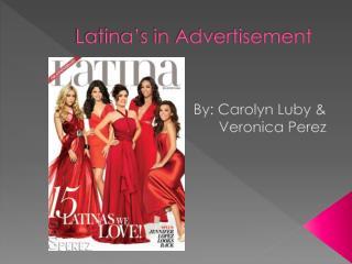 Latina�s in Advertisement