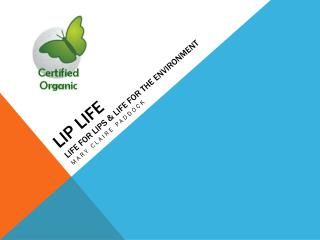 LIP  LIFE life for lips & life for the environment