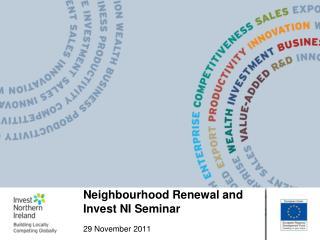 Neighbourhood Renewal and Invest NI Seminar