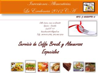 Inversiones Alimenticias La  Excelencia 2012 C.A