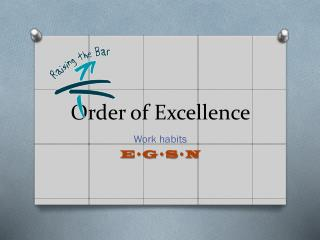 Order of Excellence