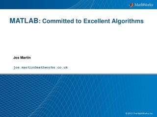 MATLAB : Committed to Excellent Algorithms