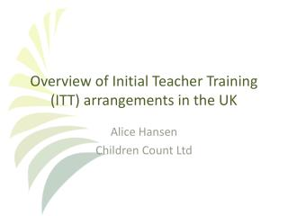 Overview of Initial Teacher Training (ITT) arrangements in the UK