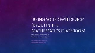 'bring your own device' (BYOD)  in the Mathematics Classroom