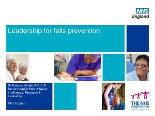 Leadership for falls prevention