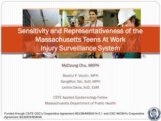 Sensitivity and Representativeness of the Massachusetts Teens At Work  Injury Surveillance System