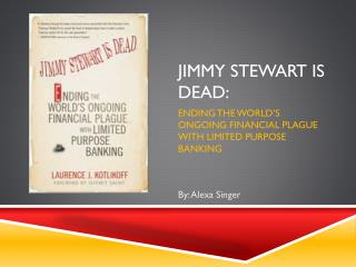 Jimmy Stewart Is Dead: