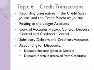 Topic 6 � Credit Transactions