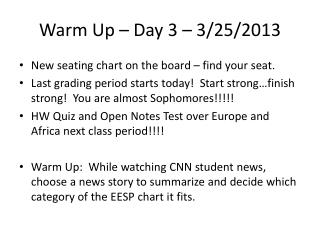 Warm Up � Day 3 � 3/25/2013