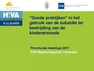 """""""Goede praktijken"""" in het gebruik van de subsidie ter bestrijding van de kinderarmoede"""