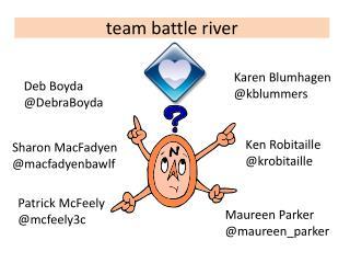 t eam battle river