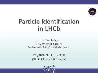 Particle Identification  in  LHCb