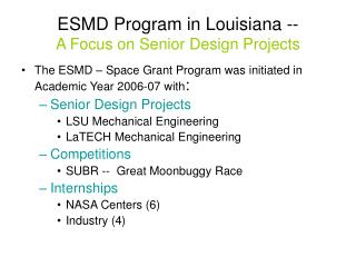 ESMD Program in Louisiana -- A Focus on Senior Design Projects