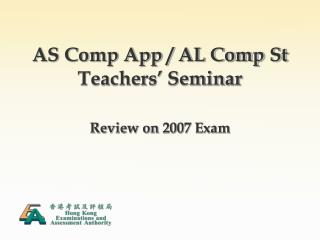 AS Comp App / AL Comp St Teachers� Seminar