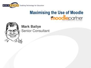 Maximising the Use of Moodle