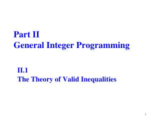 Part II General Integer Programming