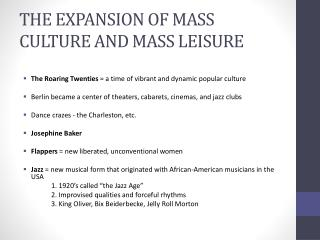THE EXPANSION OF MASS CULTURE AND MASS LEISURE