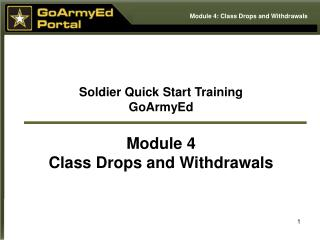 Soldier Quick Start Training GoArmyEd  Module 4 Class Drops and Withdrawals