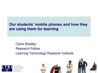 Our students' mobile phones and how they are using them for learning