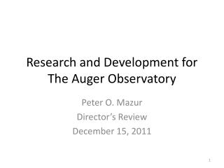 Research and Development for The Auger Observatory