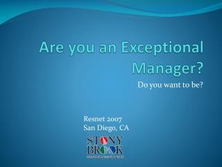 Are you an Exceptional Manager?