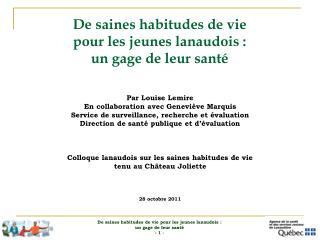 De saines habitudes de vie  pour les jeunes lanaudois :  un gage de leur santé