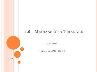 4.6 – Medians of a Triangle