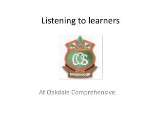 Listening to learners