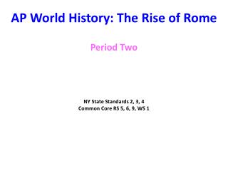 AP World History: The Rise of Rome