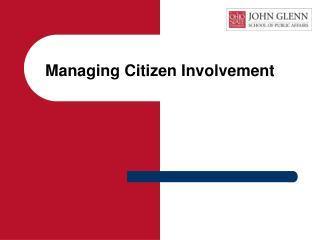Managing Citizen Involvement