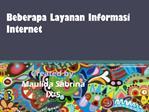 Beberapa Layanan Informasi di Internet