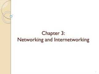Chapter 3: Networking and Internetworking