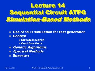 Lecture 14 Sequential Circuit ATPG Simulation-Based Methods
